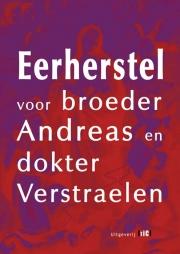 Eerherstel broeder Andreas en dokter Verstraelen