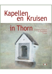 Kapellen en kruisen in Thorn